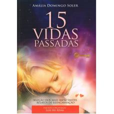 15 VIDAS PASSADAS