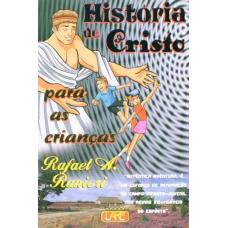 HISTORIA DE CRISTO PARA AS CRIANÇAS