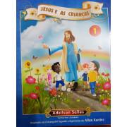 JESUS E AS CRIANÇAS VOL.1