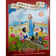 JESUS E AS CRIANÇAS VOL.2