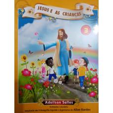 JESUS E AS CRIANÇAS VOL.3