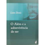 ALEM E A SOBREVIVENCIA DO SER, O