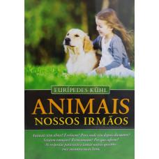 ANIMAIS , NOSSOS IRMAOS