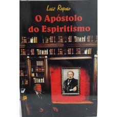 APOSTOLO DO ESPIRITISMO - O