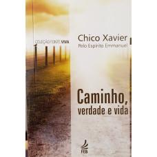 CAMINHO, VERDADE E VIDA