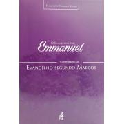 EVANGELHO POR EMMANUEL - O (Comentários ao Evang.seg.Marcos)