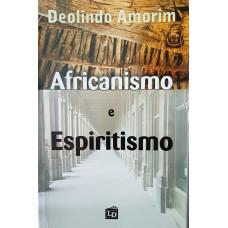 AFRICANISMO E ESPIRITISMO