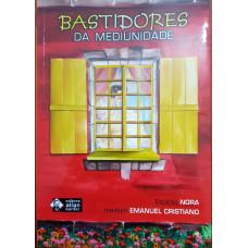 BASTIDORES DA MEDIUNIDADE