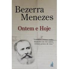 BEZERRA DE MENEZES - Ontem e Hoje