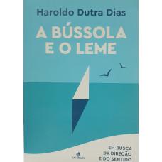 BUSSOLA E O LEME - A