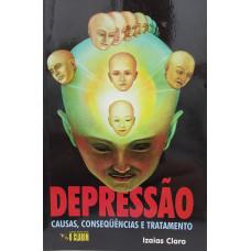 DEPRESSAO: CAUSAS, CONSEQUENCIAS E TRATAMENTO