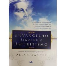EVANGELHO SEGUNDO O ESPIRITISMO , O -  IDE ( Economico )
