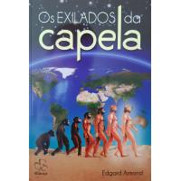 EXILADOS DA CAPELA - OS