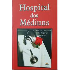 HOSPITAL DOS MEDIUNS
