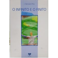 INFINITO E O FINITO - O