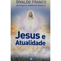 JESUS E ATUALIDADE - SERIE PSICOLOGICA VOL.1