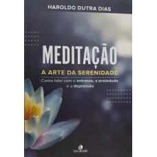 MEDITACAO: A ARTE DA SERENIDADE