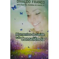 MOMENTOS DE SAUDE E DE CONSCIENCIA VOL.4