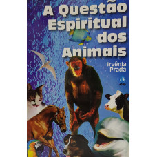 QUESTAO ESPIRITUAL DOS ANIMAIS - A ( I )