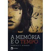 MEMORIA E O TEMPO (A)