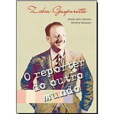 REPORTER DO OUTRO MUNDO